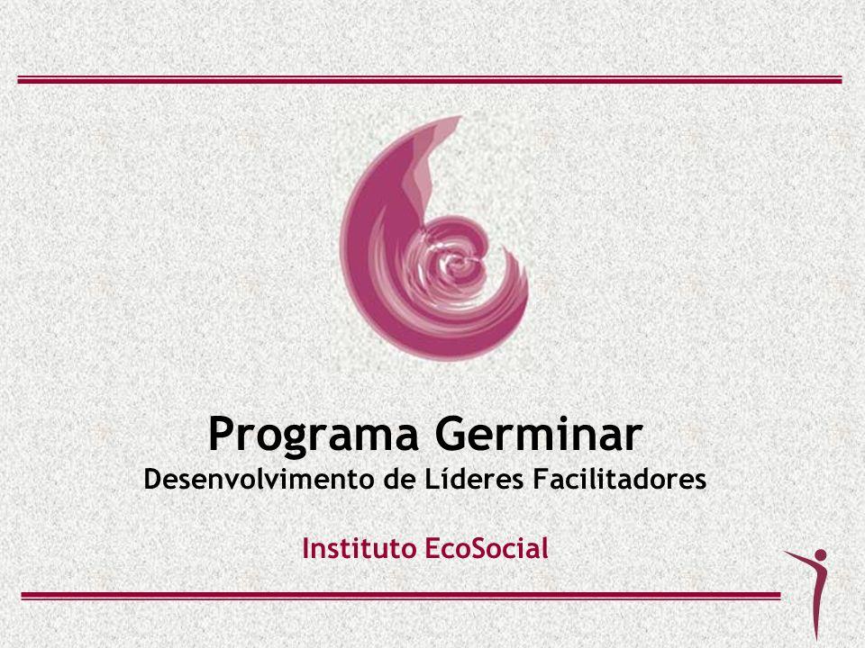 Grupos de Aprendizagem Germinandos que concluíram o programa e que estão liderando um projeto, consequentemente pessoas, podem integrar um G.A.