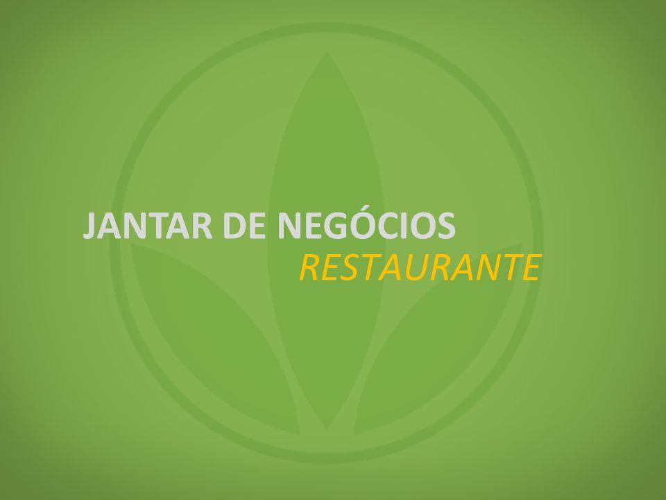 RESTAURANTE JANTAR DE NEGÓCIOS