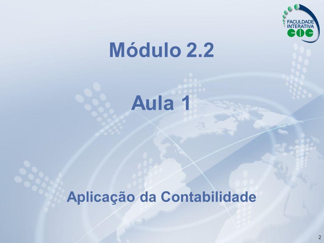 2 Módulo 2.2 Aula 1 Aplicação da Contabilidade