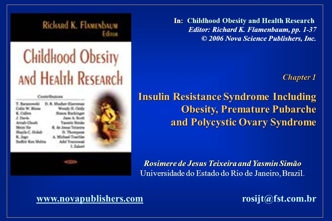In: Childhood Obesity and Health Research In: Childhood Obesity and Health Research Editor: Richard K.