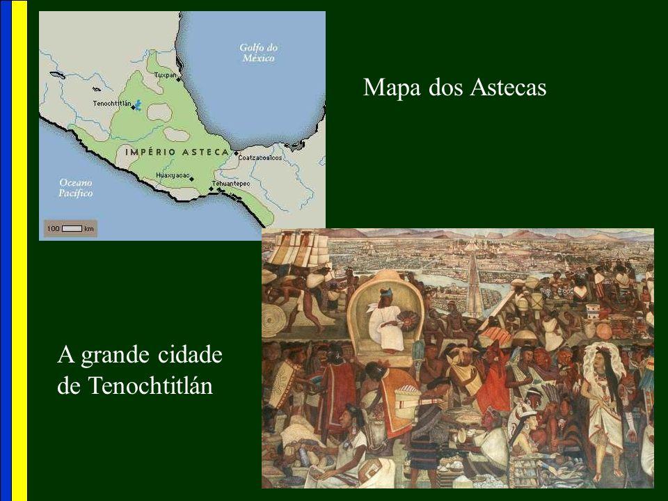 A grande cidade de Tenochtitlán Mapa dos Astecas