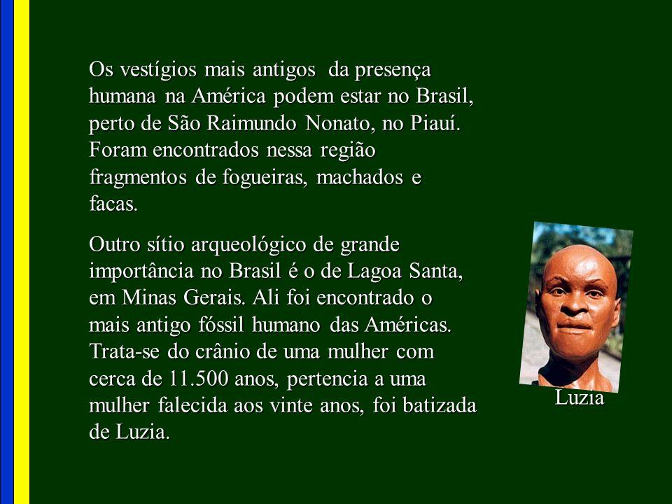 Os vestígios mais antigos da presença humana na América podem estar no Brasil, perto de São Raimundo Nonato, no Piauí. Foram encontrados nessa região