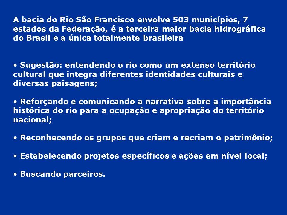 A bacia do Rio São Francisco envolve 503 municípios, 7 estados da Federação, é a terceira maior bacia hidrográfica do Brasil e a única totalmente bras