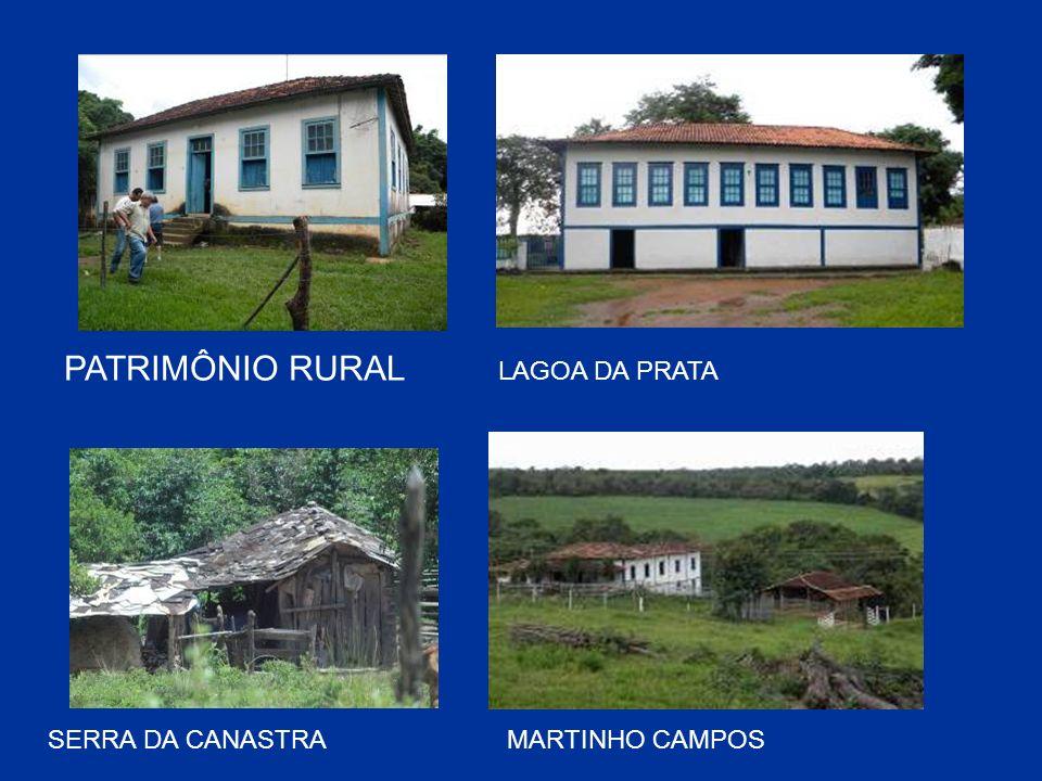 SERRA DA CANASTRA PATRIMÔNIO RURAL MARTINHO CAMPOS LAGOA DA PRATA