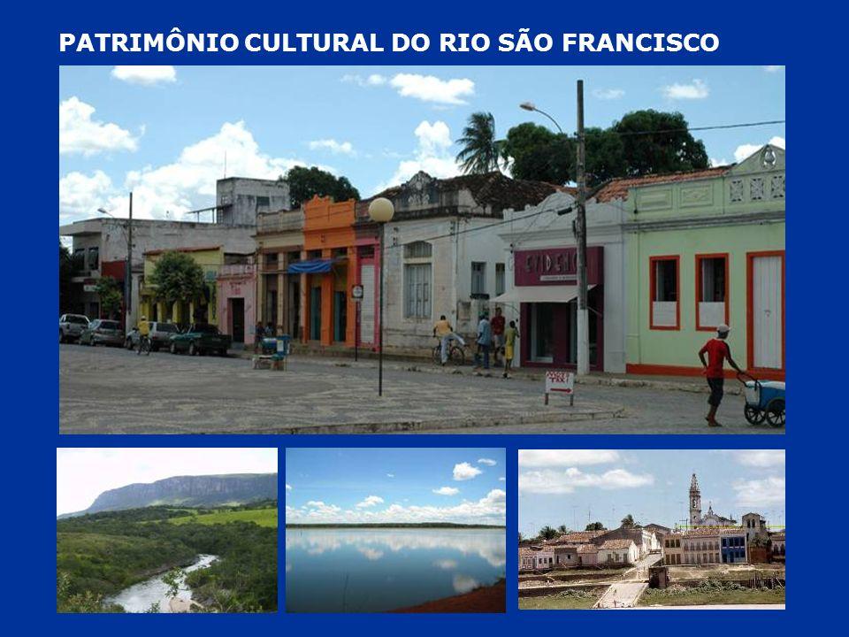 RIO SÃO FRANCISCO – SÍNTESE E DESTAQUE PATRIMÔNIO ARQUEOLÓGICO, ESPELEOLÓGICO E GEOLÓGICO ALTO SÃO FRANCISCO: PROVINCIA CARSTICA E SERRA DA CANASTRA MÉDIO SÃO FRANCISCO: VALE DO PERUAÇU E GRUTA DE BOM JESUS DA LAPA BAIXO SÃO FRANCISCO: CÂNIONS DO SÃO FRANCISCO (XINGÓ) PATRIMÔNIO RURAL FAZENDAS E BENS VINCULADOS À MINERAÇÃO NO ALTO SÃO FRANCISCO PRESERVADOS
