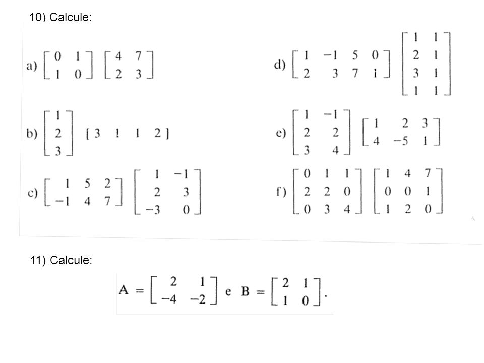10) Calcule: 11) Calcule: