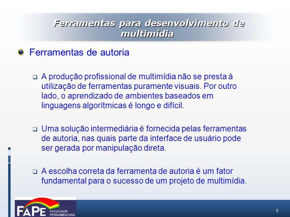 6 Autoria de títulos lineares Ferramentas para autoria de títulos lineares permitem apresentações com avanços manuais ou avanços automáticos.