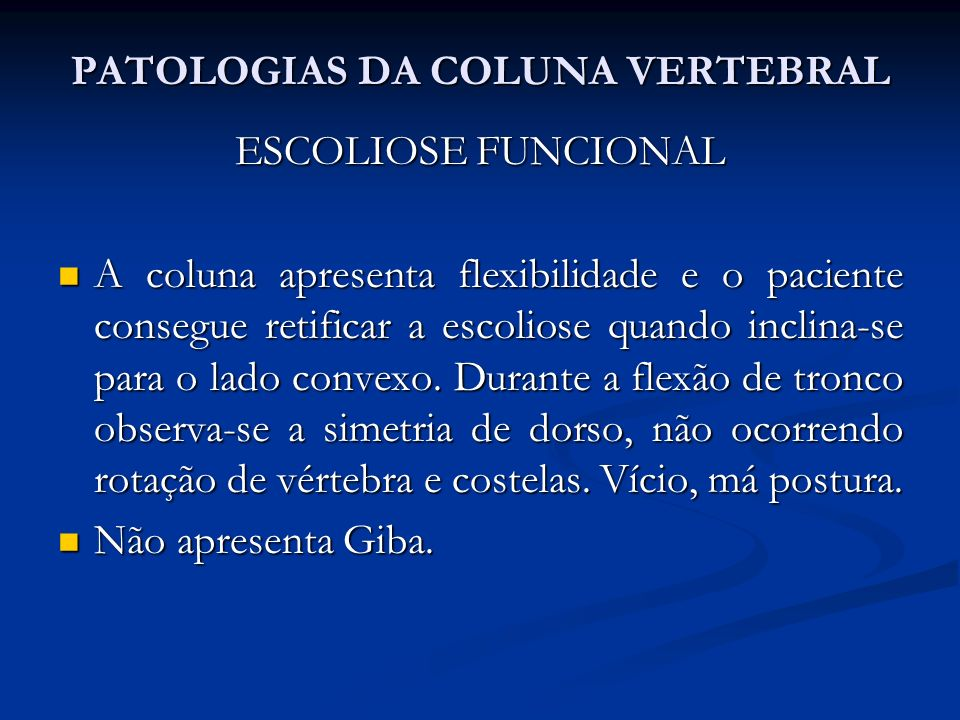 PATOLOGIAS DA COLUNA VERTEBRAL Fatores traumáticos Fatores traumáticos Contratura dos músculos flexores do quadril.