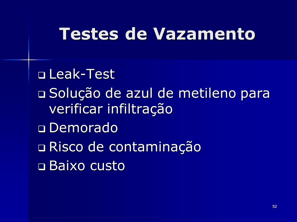 52 Testes de Vazamento Leak-Test Leak-Test Solução de azul de metileno para verificar infiltração Solução de azul de metileno para verificar infiltraç