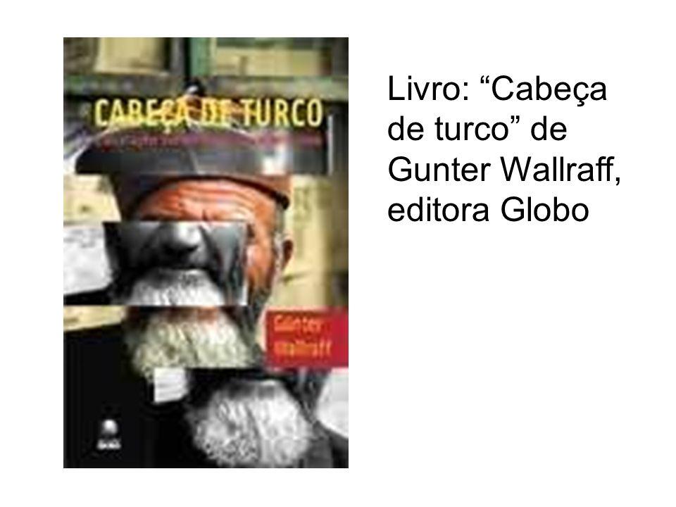 Cabeça de turcoCabeça de turco, relançamento da editora Globo, é considerado um clássico.