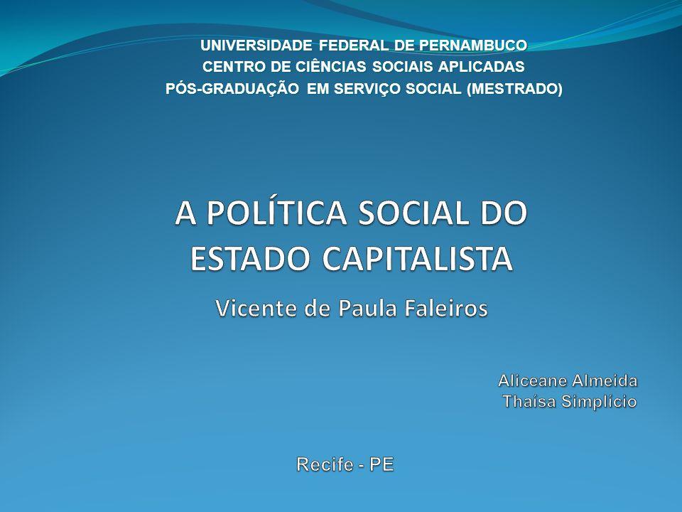 UNIVERSIDADE FEDERAL DE PERNAMBUCO CENTRO DE CIÊNCIAS SOCIAIS APLICADAS PÓS-GRADUAÇÃO EM SERVIÇO SOCIAL (MESTRADO)