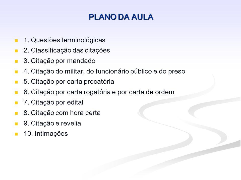 7.CITAÇÃO POR EDITAL Cabimento: o réu não for encontrado (art.