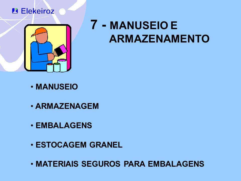 7 - MANUSEIO E ARMAZENAMENTO MANUSEIO ARMAZENAGEM EMBALAGENS ESTOCAGEM GRANEL MATERIAIS SEGUROS PARA EMBALAGENS