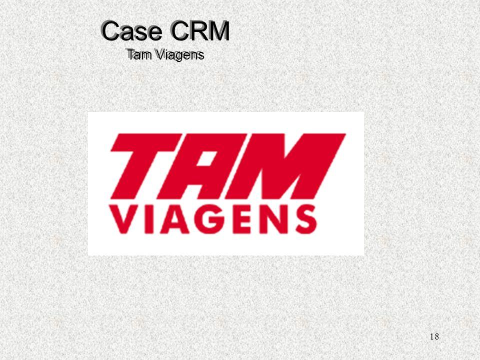 18 Case CRM Tam Viagens