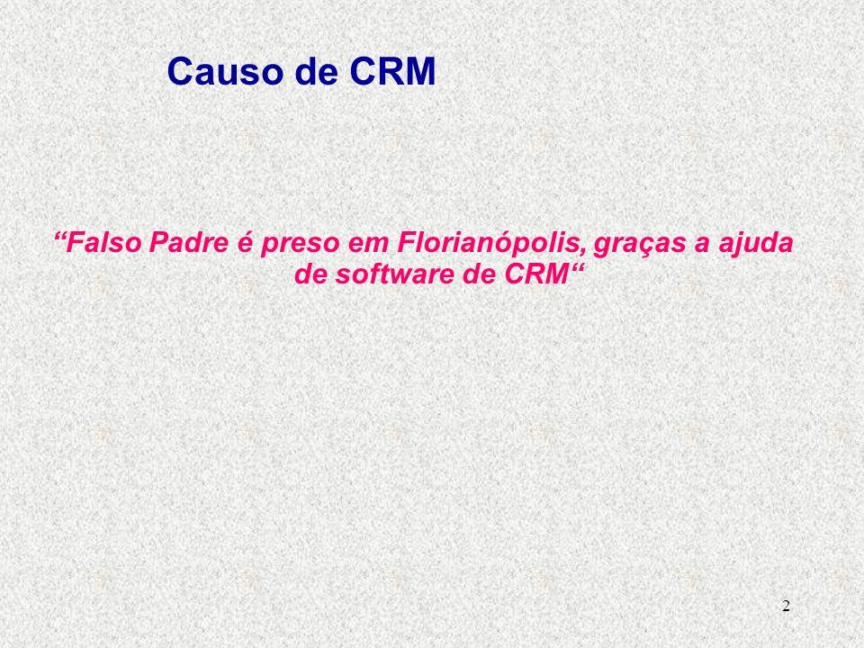 2 Falso Padre é preso em Florianópolis, graças a ajuda de software de CRM Causo de CRM