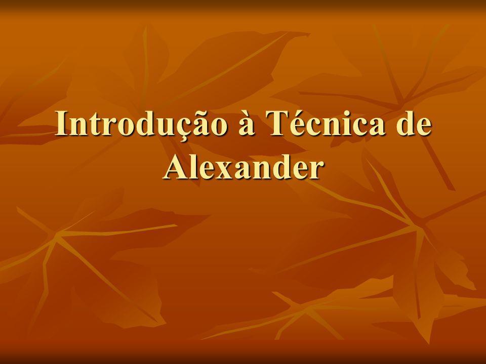Introdução à Técnica de Alexander