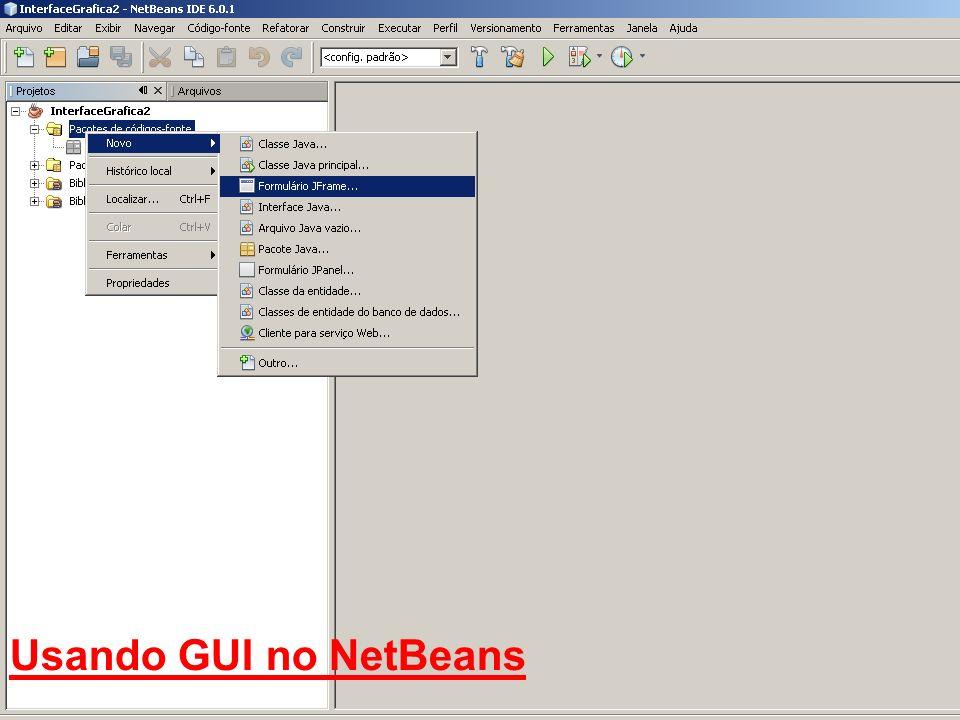 Usando GUI no NetBeans