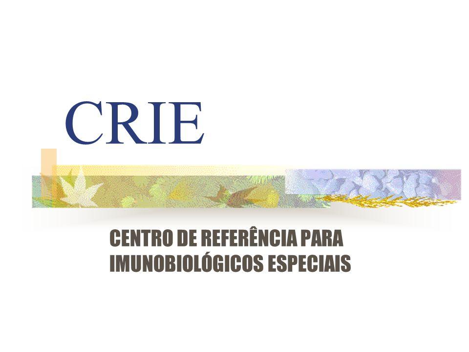CRIE CENTRO DE REFERÊNCIA PARA IMUNOBIOLÓGICOS ESPECIAIS