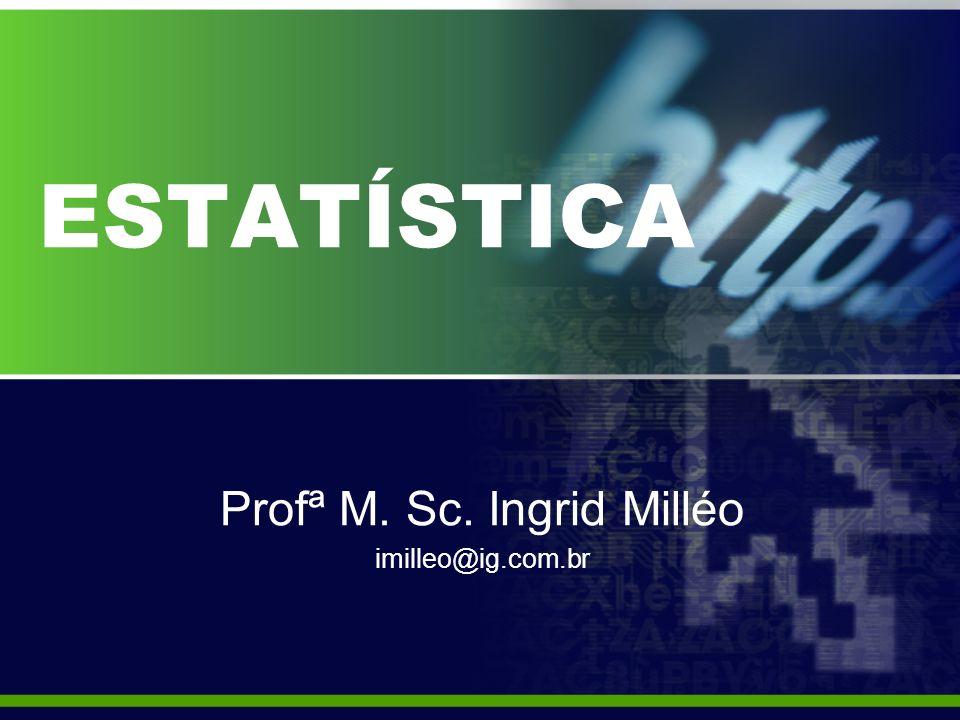 PLANO DE ENSINO EMENTA Conceitos Básicos.Sistemas de Aplicações de Estatística de Posição.