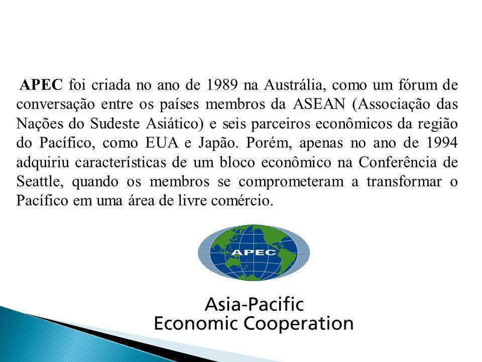 APEC foi criada no ano de 1989 na Austrália, como um fórum de conversação entre os países membros da ASEAN (Associação das Nações do Sudeste Asiático) e seis parceiros econômicos da região do Pacífico, como EUA e Japão.