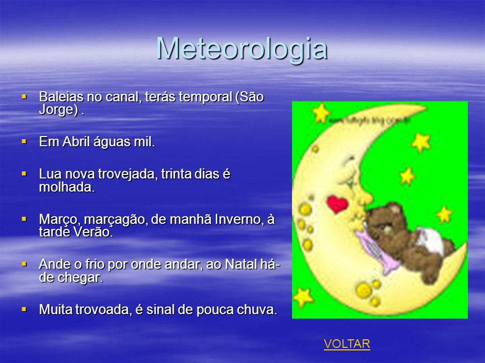 Meteorologia Baleias no canal, terás temporal (São Jorge). Baleias no canal, terás temporal (São Jorge). Em Abril águas mil. Em Abril águas mil. Lua n