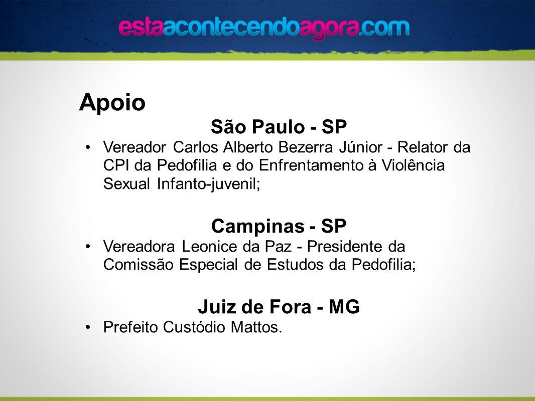 Apoio São Paulo - SP Vereador Carlos Alberto Bezerra Júnior - Relator da CPI da Pedofilia e do Enfrentamento à Violência Sexual Infanto-juvenil; Campi