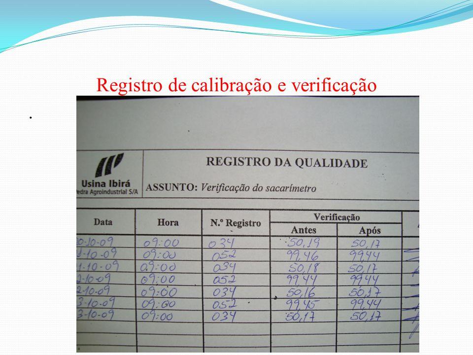 Registro de calibração e verificação.