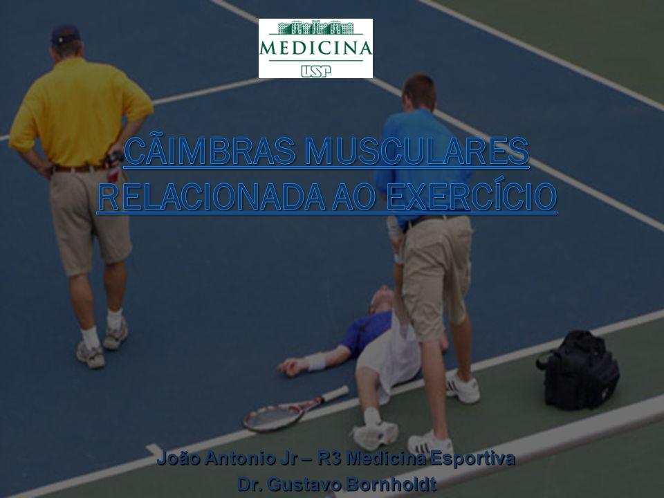 DIAGNÓSTICO Casos recorrentes: A cãimbra é precipitada por exercícios de baixa intensidade ou duração .
