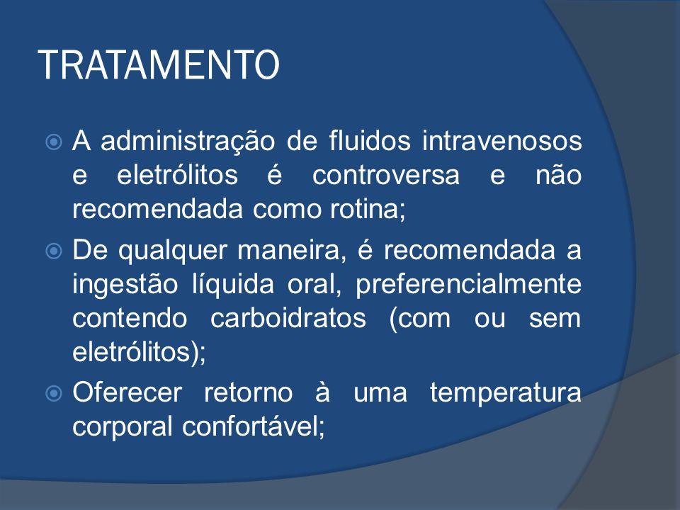 TRATAMENTO A administração de fluidos intravenosos e eletrólitos é controversa e não recomendada como rotina; De qualquer maneira, é recomendada a ing