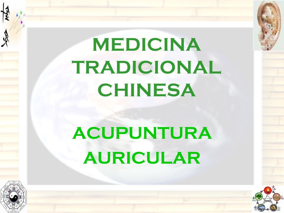 MEDICINA TRADICIONAL CHINESA ACUPUNTURA AURICULAR