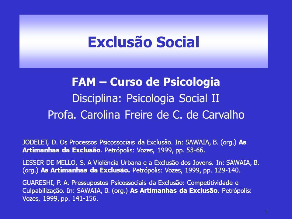 12 Exclusão Social – Fontes Geradoras F.