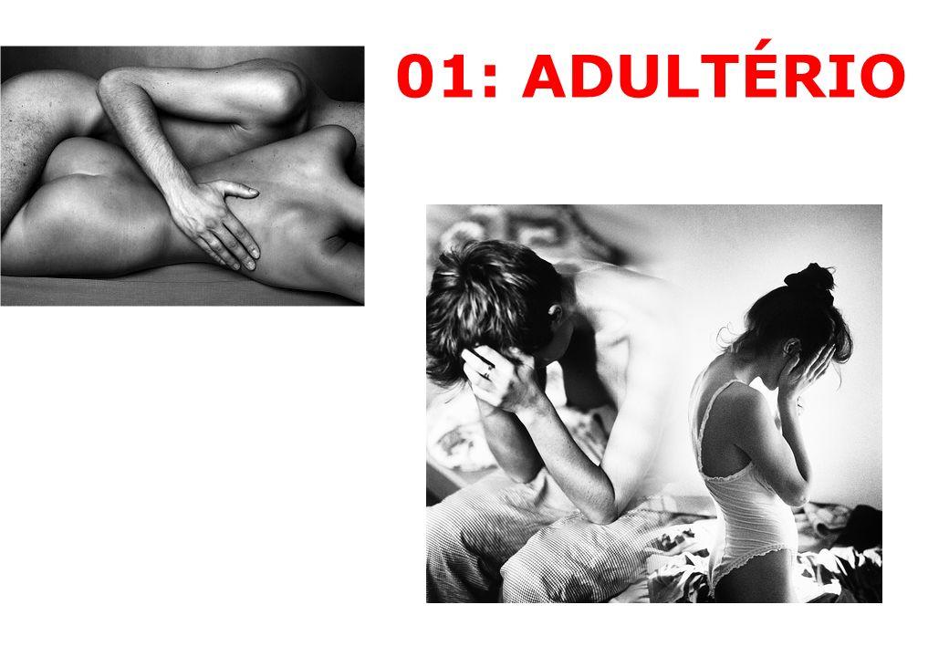 01: ADULTÉRIO