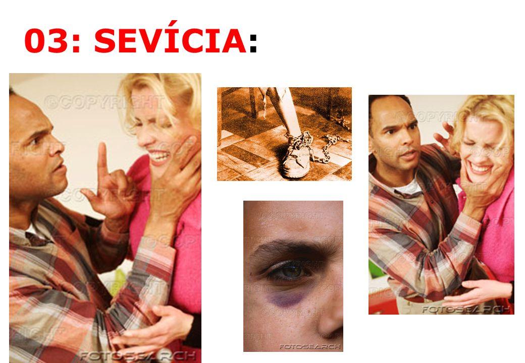 03: SEVÍCIA: