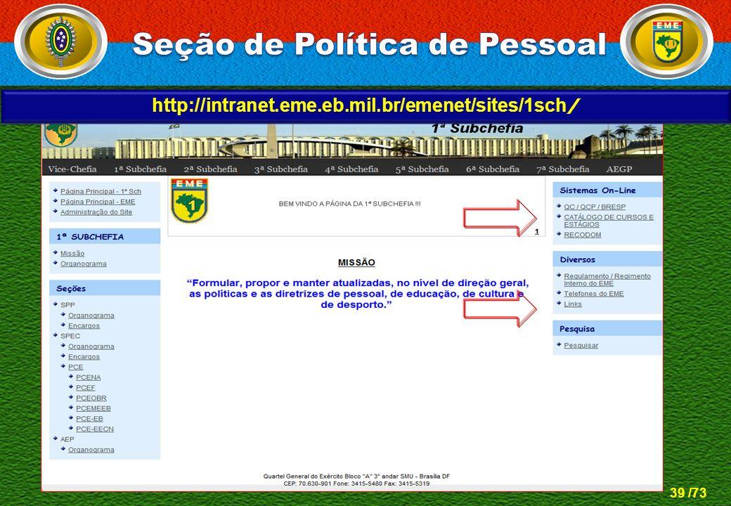 39 /73 http://intranet.eme.eb.mil.br/emenet/sites/1sch /