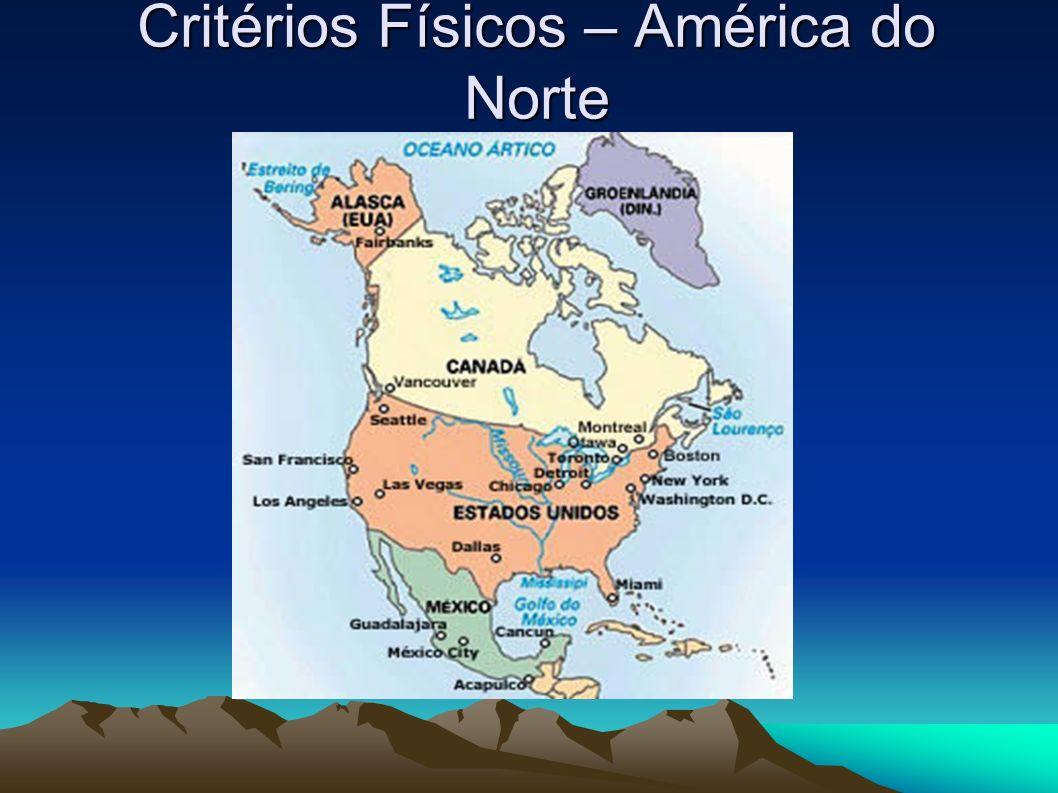 Critérios Físicos – América do Norte