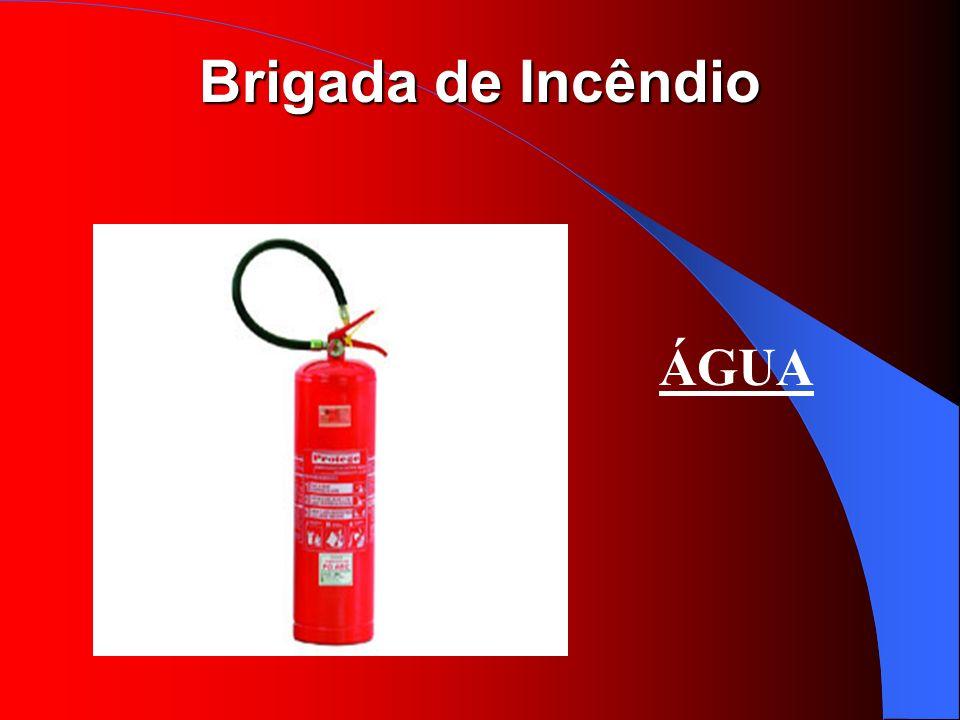 Brigada de Incêndio ÁGUA