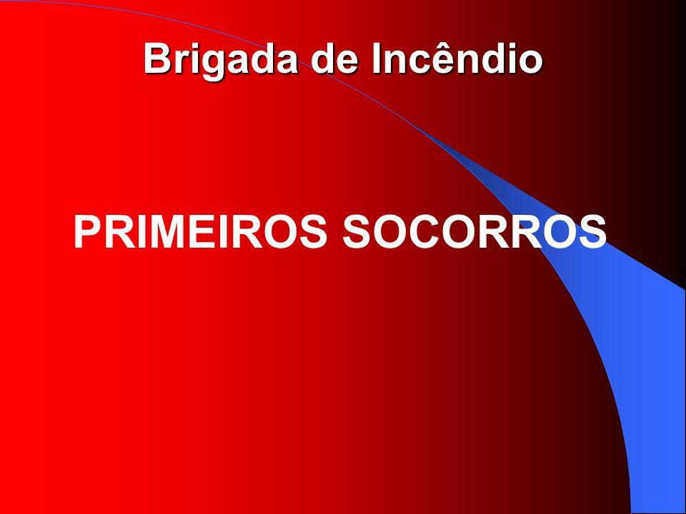 Brigada de Incêndio PRIMEIROS SOCORROS