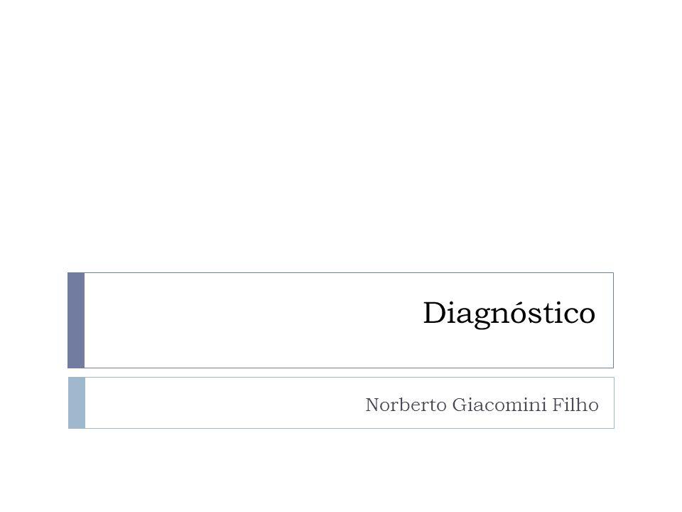 Diagnóstico Norberto Giacomini Filho