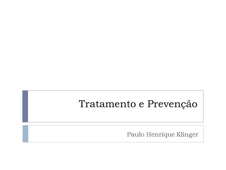 Tratamento e Prevenção Paulo Henrique Klinger