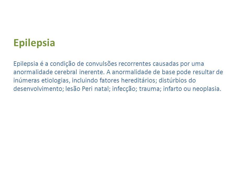 Ocorrência A epilepsia tem uma prevalência de aproximadamente 1% da população a nível mundial, sendo considerada a doença neurológica mais freqüente.