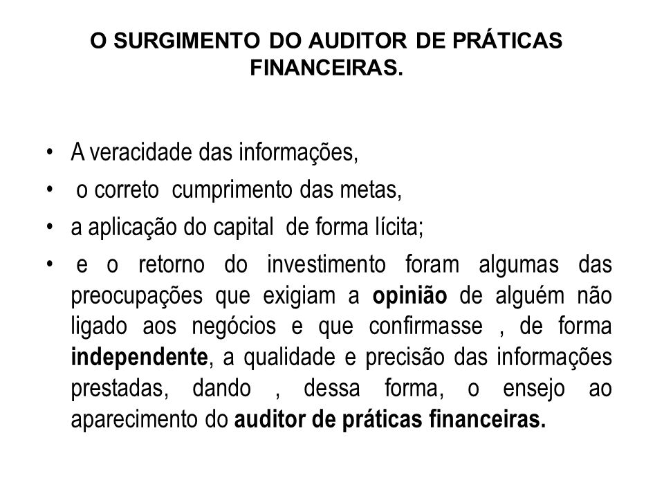AUDITORIA INTERNA: –Por determinação da administração: A administração utiliza a auditoria interna como órgão de assessoria e controle.