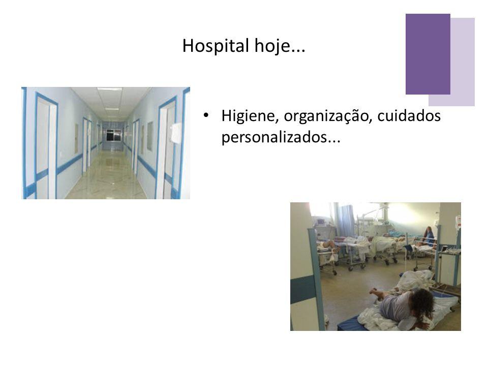 Higiene, organização, cuidados personalizados...