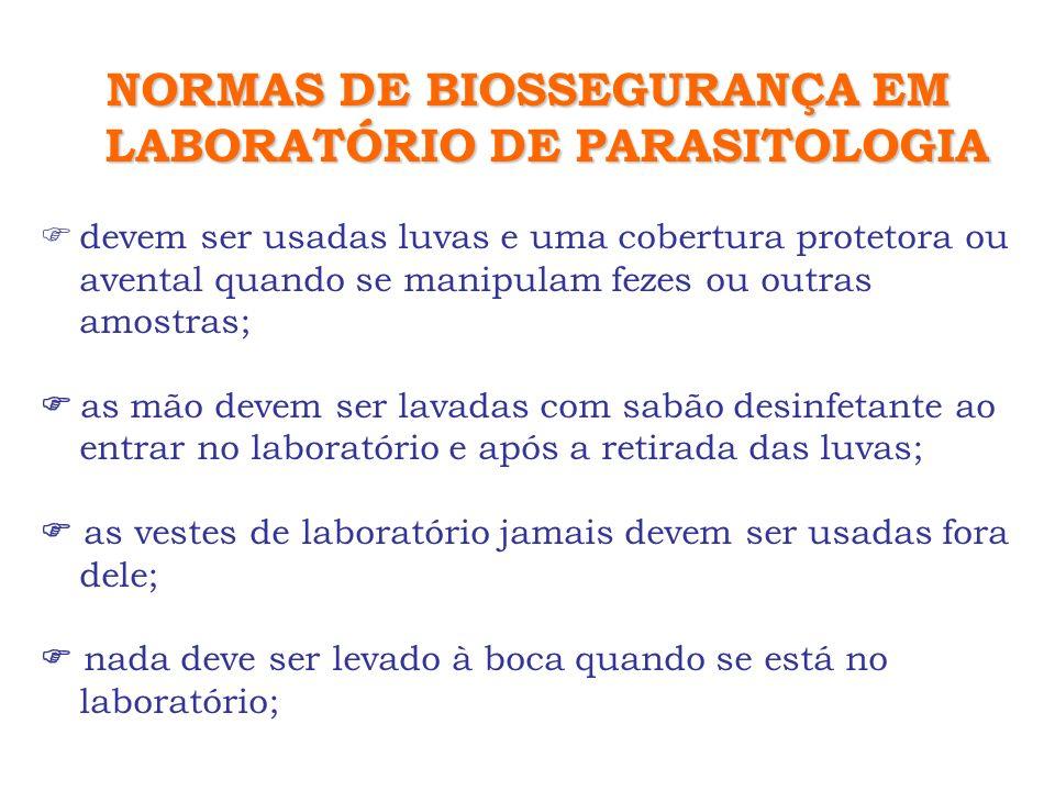 NORMAS DE BIOSSEGURANÇA EM LABORATÓRIO DE PARASITOLOGIA devem ser usadas luvas e uma cobertura protetora ou avental quando se manipulam fezes ou outra
