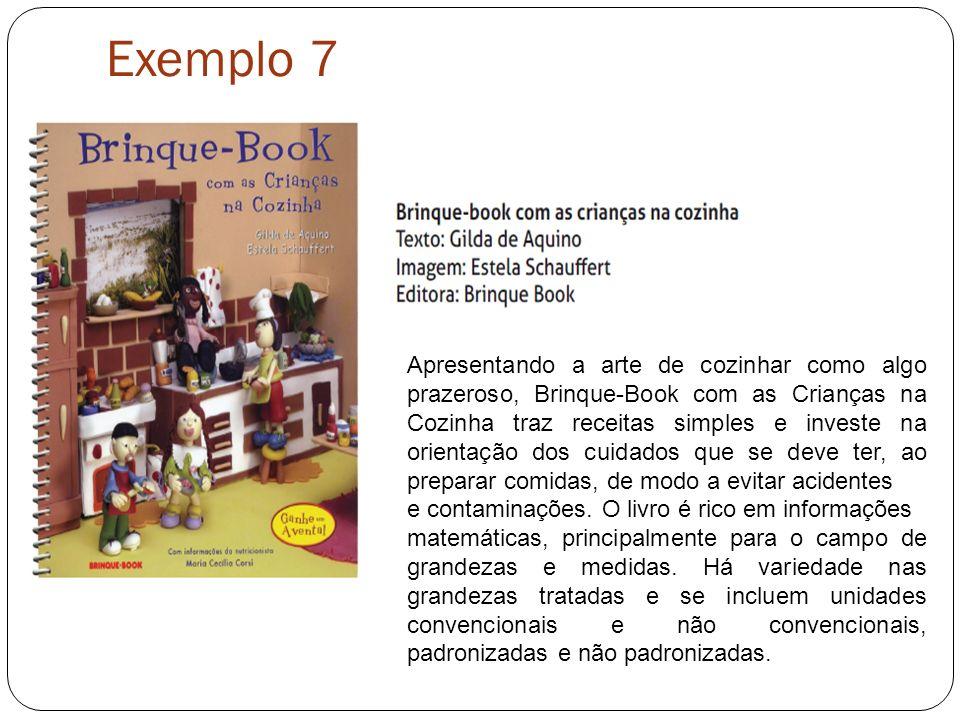 Exemplo 7 Apresentando a arte de cozinhar como algo prazeroso, Brinque-Book com as Crianças na Cozinha traz receitas simples e investe na orientação d