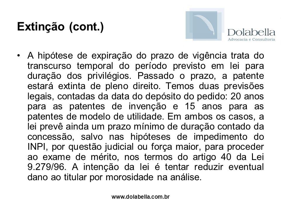 www.dolabella.com.br Extinção (cont.) A hipótese de expiração do prazo de vigência trata do transcurso temporal do período previsto em lei para duraçã