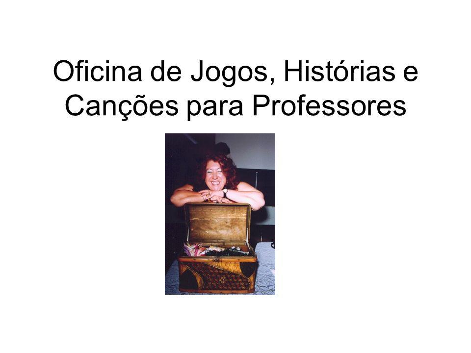 Oficina de Jogos, Histórias e Canções para Professores
