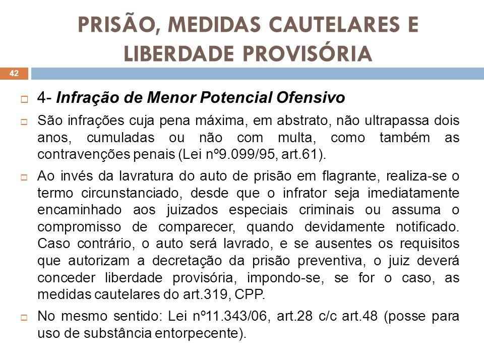 PRISÃO, MEDIDAS CAUTELARES E LIBERDADE PROVISÓRIA 3.4.