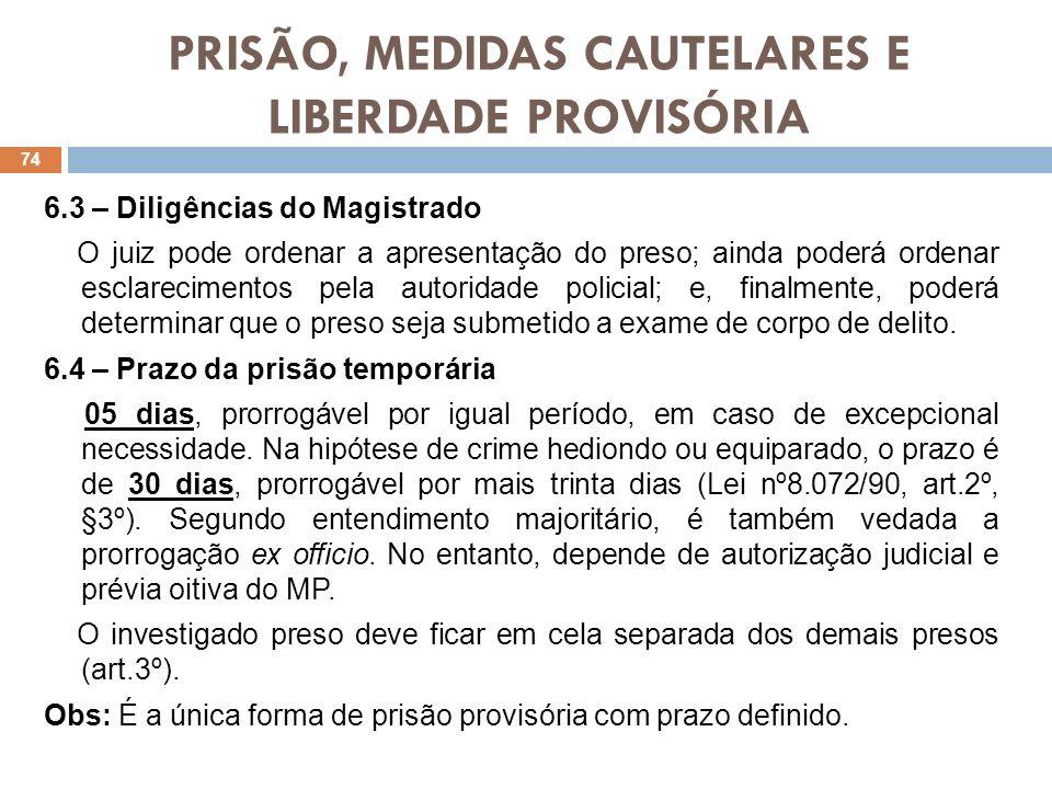 PRISÃO, MEDIDAS CAUTELARES E LIBERDADE PROVISÓRIA 7 – MEDIDAS CAUTELARES PESSOAIS DIVERSAS DA PRISÃO PREVENTIVA (CPP, art.319) Art.