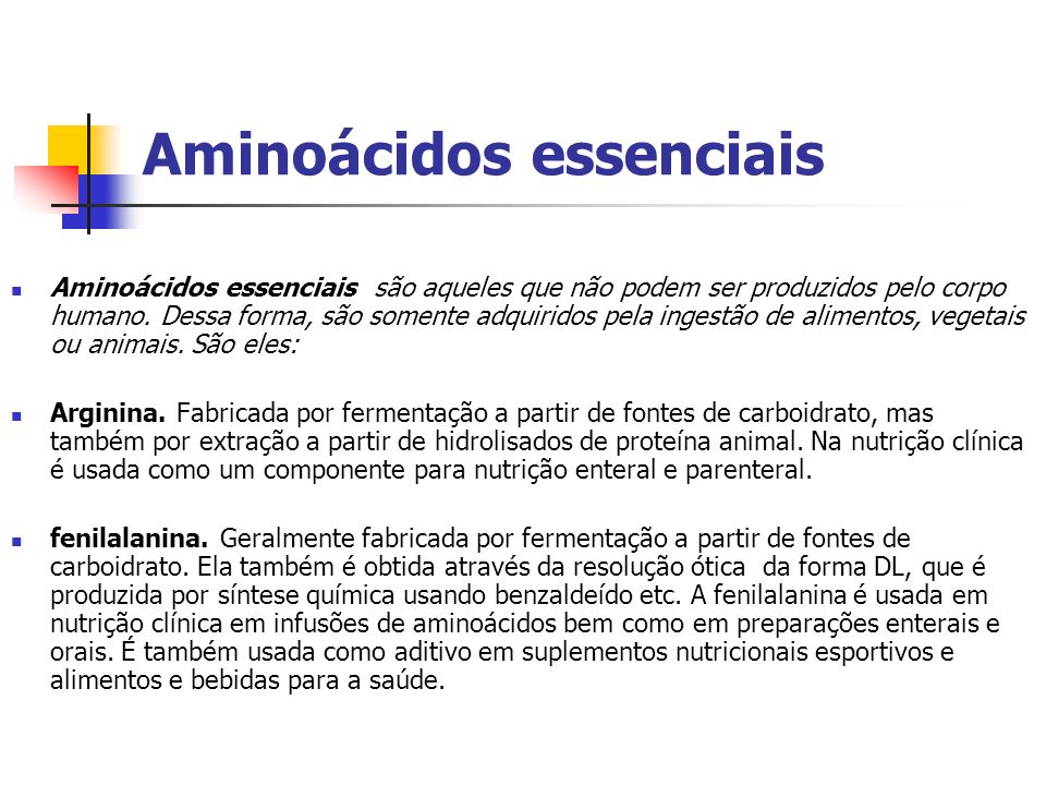 Aminoácidos essenciais Aminoácidos essenciais são aqueles que não podem ser produzidos pelo corpo humano. Dessa forma, são somente adquiridos pela ing