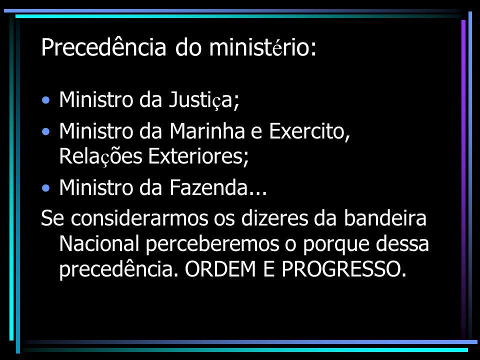 A amplitude das regras é tamanha que chega à precedência de coloca ç ão de bandeiras dos estados brasileiros numa cerimônia, de acordo com sua constitui ç ão hist ó rica: